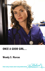Once a Good Girl, by Wendy S. Marcus