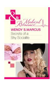 Secrets of a Shy Socialite, by Wendy S. Marcus